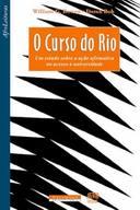 O CURSO DO RIO
