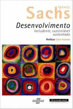 desenvolvimento: includente, sustentável, sustentado