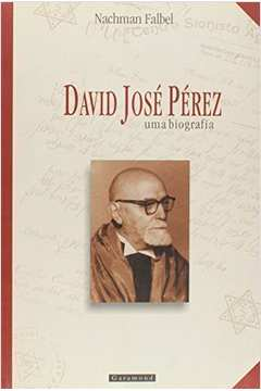 David José Perez - uma Biografia
