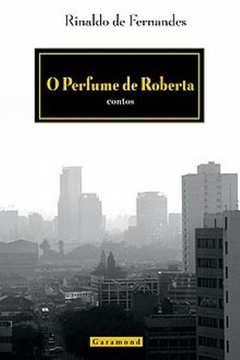 Perfume De Roberta, O