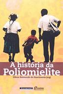 A História da Poliomielite