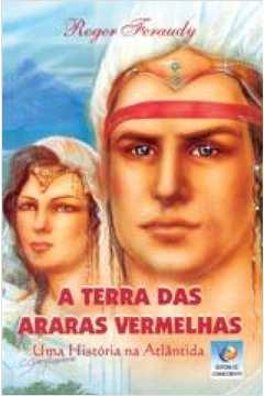 A Terra das Araras Vermelhas - 5ª Edição