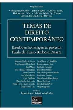 Temas de Direito Contemporaneo Estudos Em Homenagem ao Professor Paulo de Tarso Barbosa Duarte