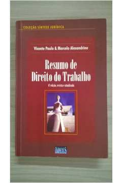 Coleção Síntese Jurídica - Resumo de Direito do Trabalho de Vicente Paulo e Marcelo Alexandrino pela Impetus (2007)