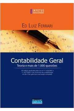 Contabilidade Geral - Teoria e Mais de 1. 000 Questões