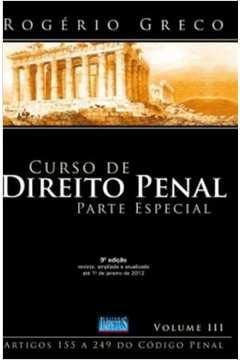 Curso de Direito Penal Parte Especial Volume 3 Arts. 155 ao 249 do Cp