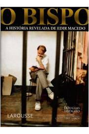O Bispo - a História de Edir Macedo