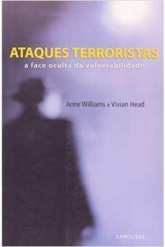 Ataques Terroristas: a Face Oculta da Vunerabilida