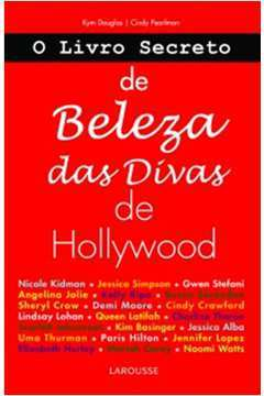 O Livro Secreto de Beleza das Divas de Hollywood