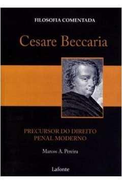 Cesare Beccaria : Precursor do Direito Penal Moderno