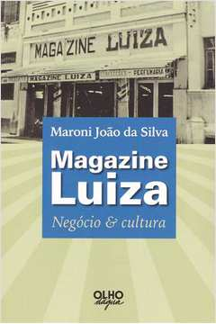 Magazine Luiza Negocio e Cultura