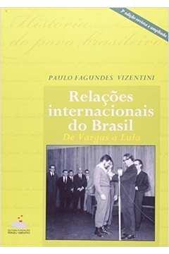 Relacoes Internacionais Do Brasil