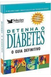 Detenha O Diatetes - O Guia Definitivo