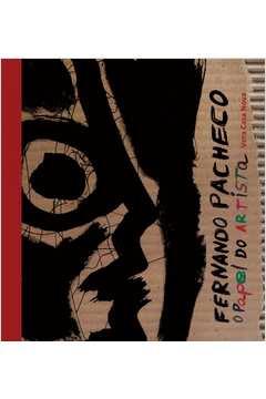 Fernando Pacheco - O Papel do Artista