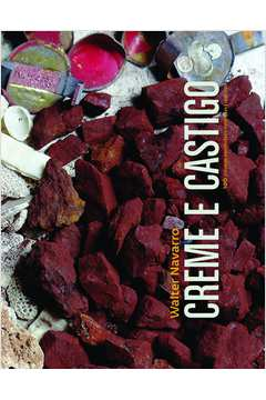 Creme e Castigo - 0 Crônicas Escolhidas e Ilustradas 1996 - 2011