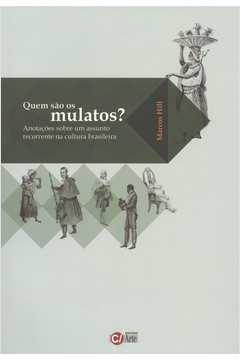 Quem São os Mulatos?
