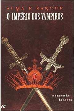 O Império dos Vampiros: Alma e Sangue / Novo!