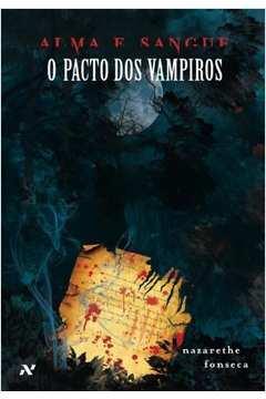 Alma e Sangue - O Pacto dos Vampiros (SEMINOVO)
