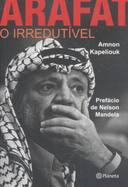 Arafat - o Irredutível