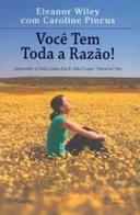 VOCE TEM TODA RAZÃO - wiley