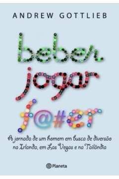 Beber, Jogar, F@#er