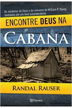Encontre Deus na Cabana - C.