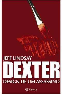 Dexter - Design De Um Assassino