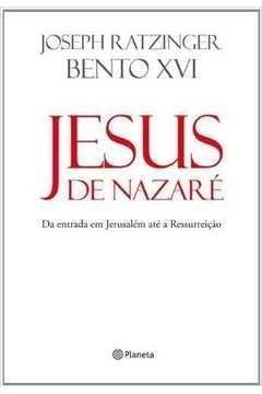 Jesus de Nazaré da Entrada Em Jerusalém Até a Ressureiçao