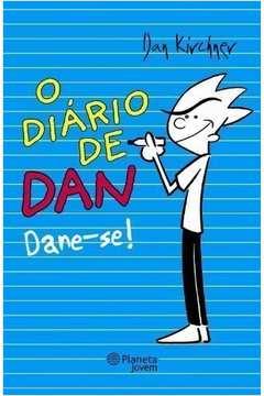 O Diário de Dan - Dane-se!