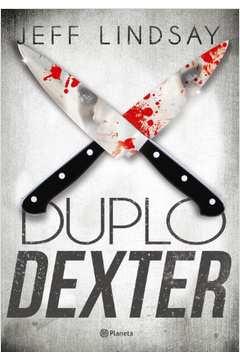 Duplo Dexter - Double Dexter