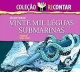 Vinte Mil Léguas Submarinas - Col. Recontar