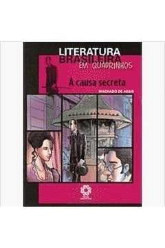 A Causa Secreta - Literatura Brasileira em Quadrinhos