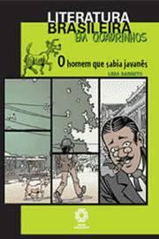 O Homem Que Sabia Javanês - Literatura Brasileira Em Quadrinhos
