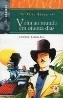 Volta ao Mundo em Oitenta Dias - Adaptação de Rosana Rios