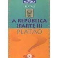 Série Filosofar - a República (parte Ll)