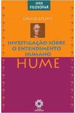 Série Filosofar - Investigação sobre o entendimento humano - HUME