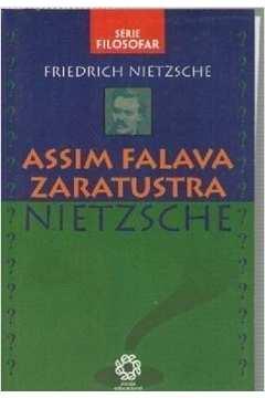 Assim Falava Zaratustra - Série Filosofar