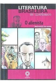 O Alienista - Literatura Brasileira em Quadrinhos
