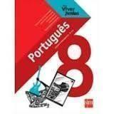 Português Ensino Fundamental 8° Ano ( para Viver Juntos )