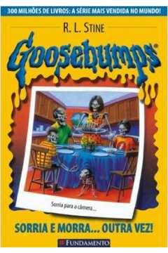 Goosebumps V. 4 - Sorria e Morra... Outra Vez