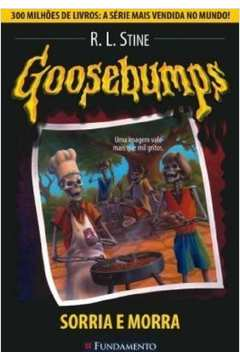 Goosebumps - Sorria E Morra