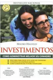 Investimentos - Como Administrar Melhor Seu Dinheiro 3ª Edição