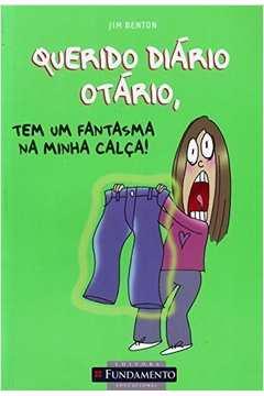 Querido Diário Otário, Tem um Fantasma na Minha Calça!
