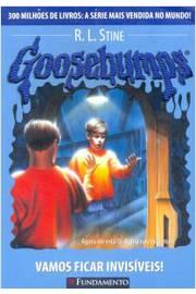 Goosebumps- Vamos Ficar Invisíveis