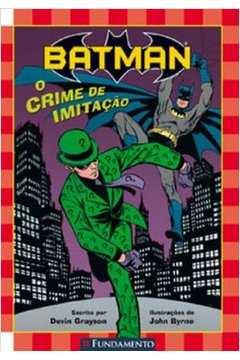 Batman o Crime de Imitacao