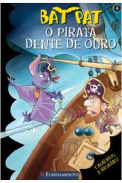 Bat Pat - o Pirata Dente de Ouro