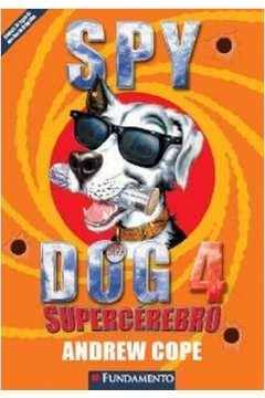 Supercérebro - Spy - Dog 4