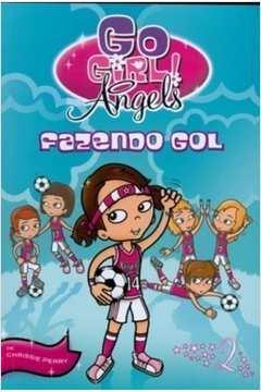 Go Girl Angels Fazendo Gol
