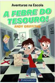 Aventuras na Escola a Febre do Tesouro