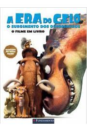 A Era Do Gelo - O Surgimento Dos Dinossauros - O Filme Em Livro